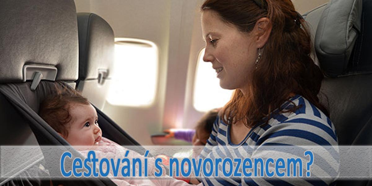 Cestování s novorozencem