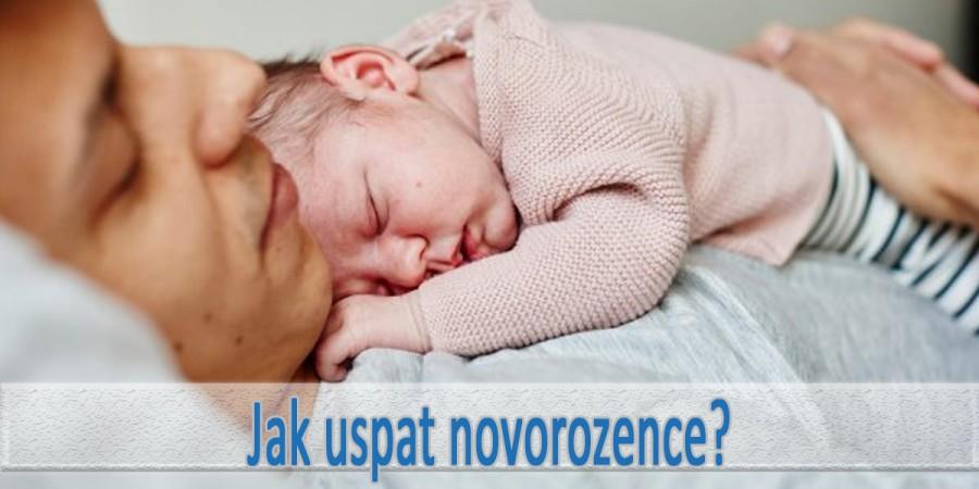 Jak uspat novorozence?